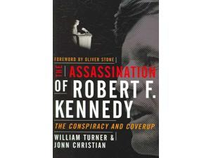 The Assassination of Robert F. Kennedy 2 Turner, William W./ Christian, Jonn G.