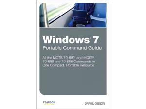 Windows 7 Portable Command Guide Portable Command Guide 1 CSM Gibson, Darril