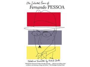 The Selected Prose of Fernando Pessoa Reprint Pessoa, Fernando/ Zenith, Richard (Editor)