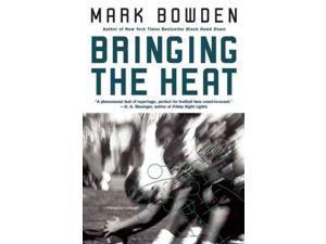 Bringing the Heat 1 Reprint Bowden, Mark