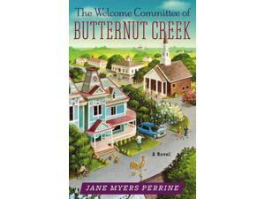 The Welcome Committee of Butternut Creek Perrine, Jane Myers