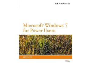 New Perspectives on Microsoft Windows 7 for Power Users New Perspectives 1 Phillips, Harry L.