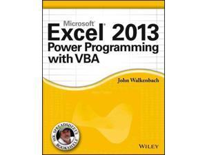 Excel 2013 Power Programming with VBA Mr. Spreadsheet's Bookshelf Walkenbach, John