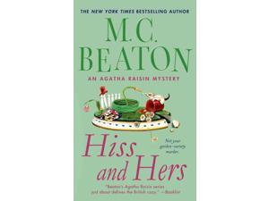 Hiss and Hers Agatha Raisin Mystery Reissue Beaton, M. C.