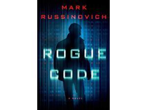 Rogue Code Jeff Aiken Russinovich, Mark