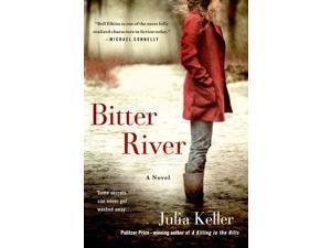 Bitter River Bell Elkins Reprint Keller, Julia