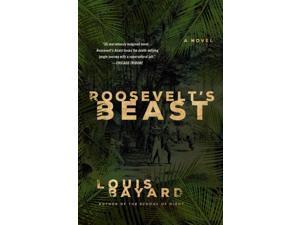 Roosevelt's Beast Reprint Bayard, Louis