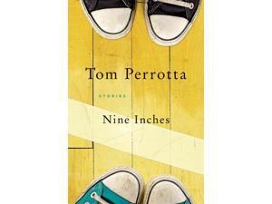 Nine Inches Reprint Perrotta, Tom