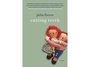 Cutting Teeth Reprint Fierro, Julia