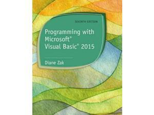 Programming With Microsoft Visual Basic 2015 7 Zak, Diane