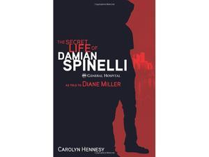 The Secret Life of Damian Spinelli Miller, Diane