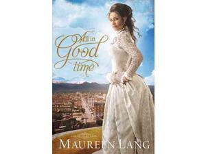 All in Good Time Gilded Legacy Lang, Maureen