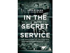 In the Secret Service Parr, Jerry/ Parr, Carolyn (Contributor)