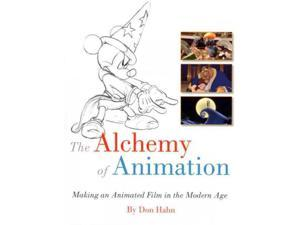 The Alchemy of Animation Hahn, Don