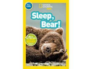Sleep, Bear! National Geographic Readers Alinsky, Shelby