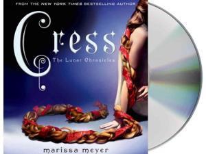 Cress The Lunar Chronicles Unabridged Meyer, Marissa/ Soler, Rebecca (Narrator)