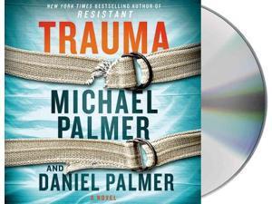 Trauma Unabridged Palmer, Michael/ Palmer, Daniel/ Sands, Xe (Narrator)