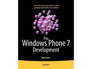 Pro Windows Phone 7 Development Pro Cameron, Rob