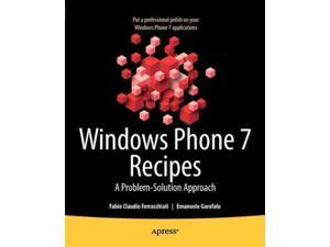 Windows Phone 7 Recipes A Problem-solution Approach Ferracchiati, Fabio Claudio/ Garofalo, Emanuele