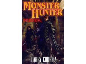 Monster Hunter International Original Correia, Larry