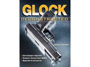 Glock Deconstructed Sweeney, Patrick