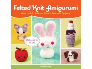 Felted Knit Amigurumi ACT Eberhart, Lisa