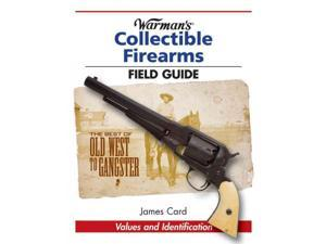 Warman's Collectible Firearms Field Guide Field Guides Card, James
