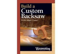 Building a Custom Backsaw DVD Cianci, Matt