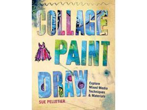 Collage Paint Draw Pelletier, Sue