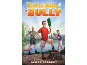The Call of the Bully Rodney Rathbone Starkey, Scott
