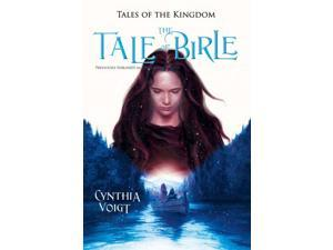 The Tale of Birle Tales of the Kingdom Reissue Voigt, Cynthia