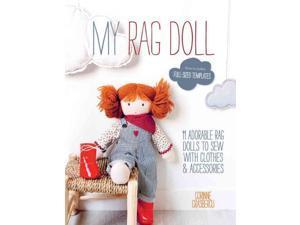 My Rag Doll Crasbercu, Corinne/ Lucano, Frederic (Photographer)/ Lucano, Sonia (Contributor)/ Leroy-Thuillier, Vania (Contributor)/ Montembault, Dominique