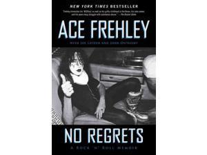 No Regrets Reprint Frehley, Ace/ Layden, Joseph/ Ostrosky, John