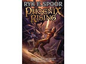 Phoenix Rising Spoor, Ryk E.