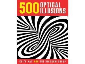 500 Optical Illusions Kay, Keith/ Diagram Group (Corporate Author)