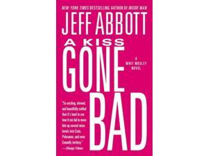 A Kiss Gone Bad Whit Mosley Abbott, Jeff