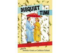 Disquiet Time Grant, Jennifer (Editor)/ Falsani, Cathleen (Editor)/ Peterson, Eugene H. (Foreward By)