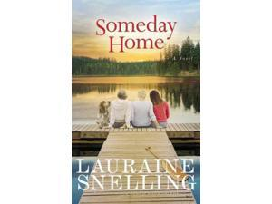 Someday Home Snelling, Lauraine