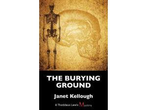 The Burying Ground Kellough, Janet