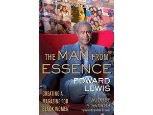 The Man from Essence Lewis, Edward/ Edwards, Audrey (Contributor)/ Cosby, Camille O. (Foreward By)
