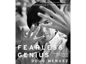 Fearless Genius Menuez, Doug/ Erwitt, Elliot (Foreward By)/ Andersen, Kurt (Introduction by)