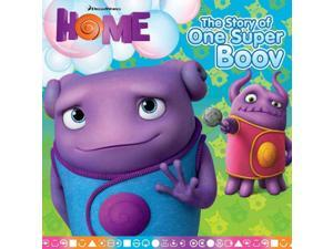 The Story of One Super Boov Home O'Ryan, Ellie (Adapted By)/ Collet-Derby, Pierre (Illustrator)