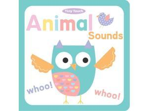 Animal Sounds Tiny Touch BRDBK Little Bee Books (Corporate Author)/ Davenport, Maxine (Illustrator)/ Roberts, Cindy (Illustrator)