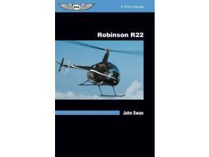 Robinson R22 Pilot's Guide Swan, John
