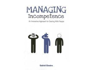 Managing Incompetence Ginebra, Gabriel