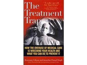 The Treatment Trap Reprint Gibson, Rosemary/ Singh, Janardan Prasad