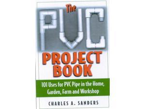 The Pvc Project Book Sanders, Charles A.