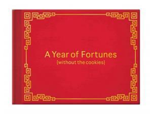 A Year of Fortunes (Without the Cookies) Knock Knock (Corporate Author)