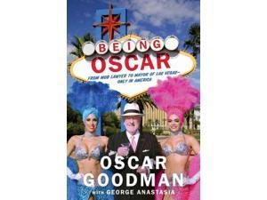Being Oscar Reprint Goodman, Oscar/ Anastasia, George (Contributor)