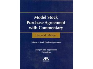 Model Stock Purchase Agreement With Commentary 2 PAP/CDR Aba Business Law Section Mergers & Aquis (Corporate Author)